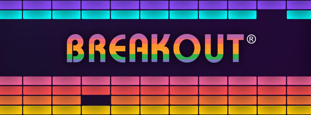 Breakout®