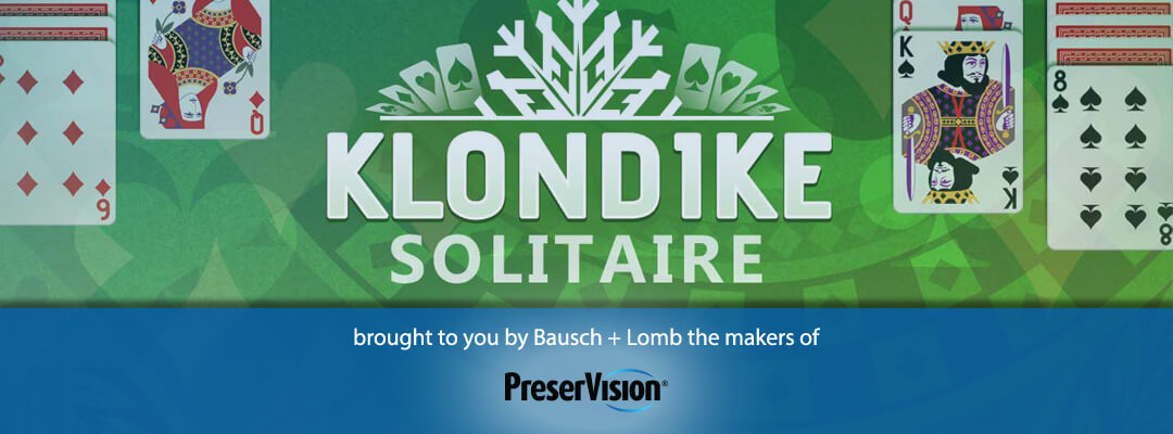 Klondike Solitaire presented by Bausch + Lomb